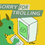 Sorry for Trolling