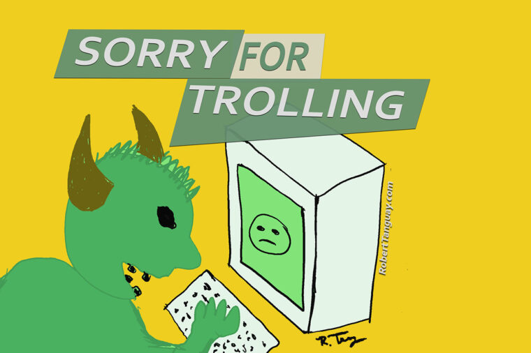 Why Troll